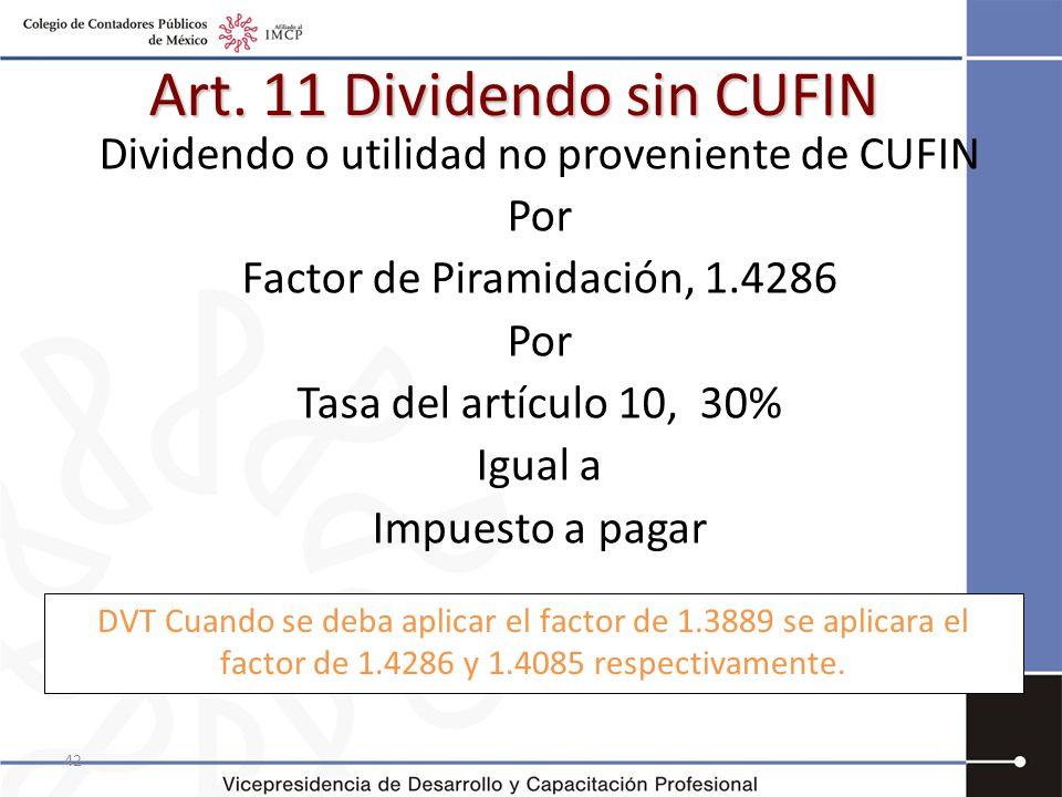 Art. 11 Dividendo sin CUFIN