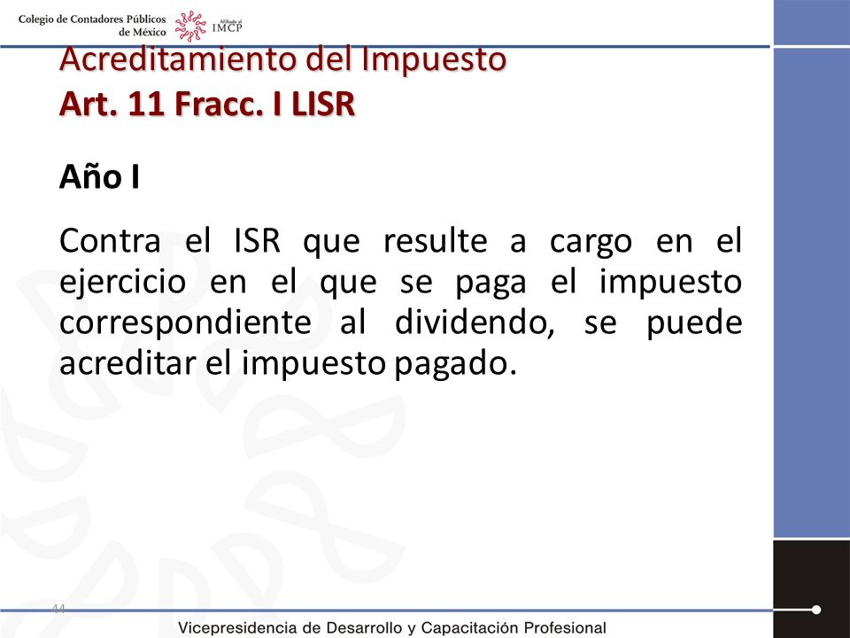 Acreditamiento del Impuesto Art. 11 Fracc. I LISR