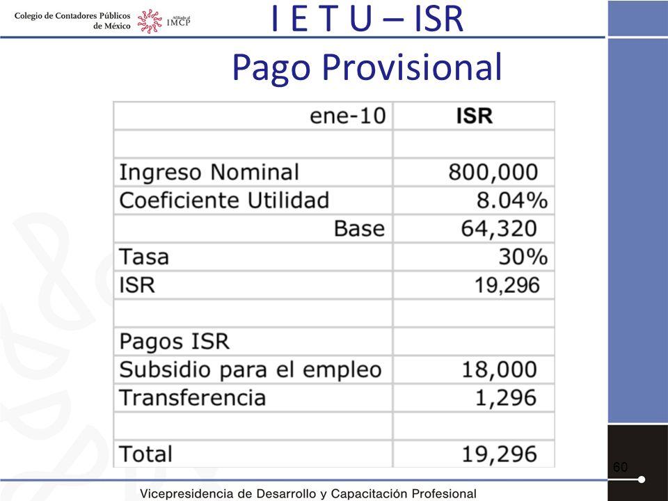 I E T U – ISR Pago Provisional