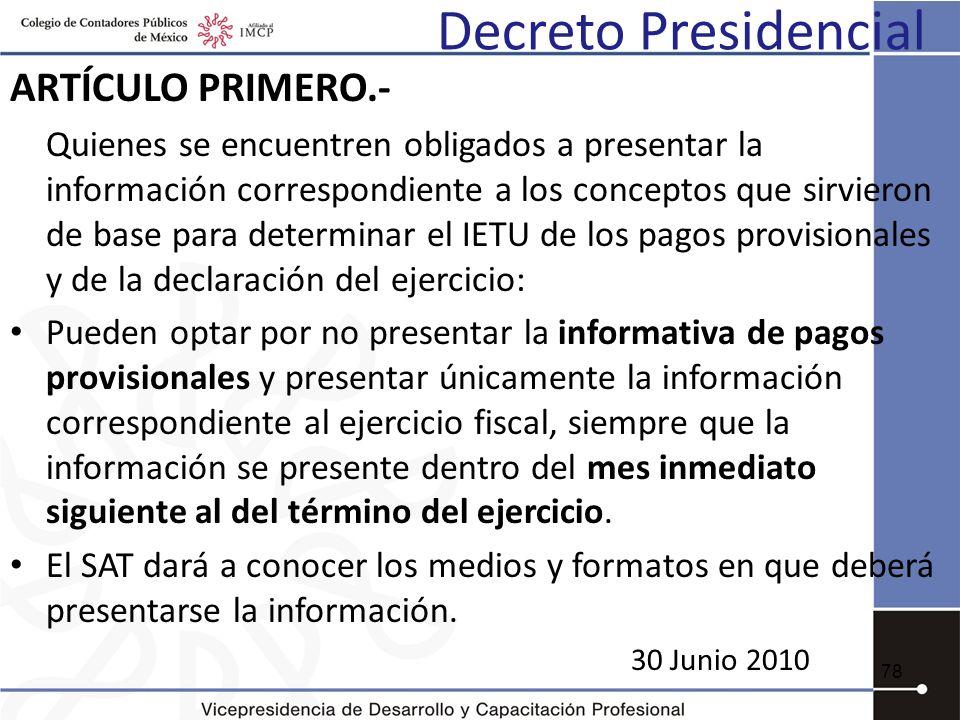Decreto Presidencial ARTÍCULO PRIMERO.-