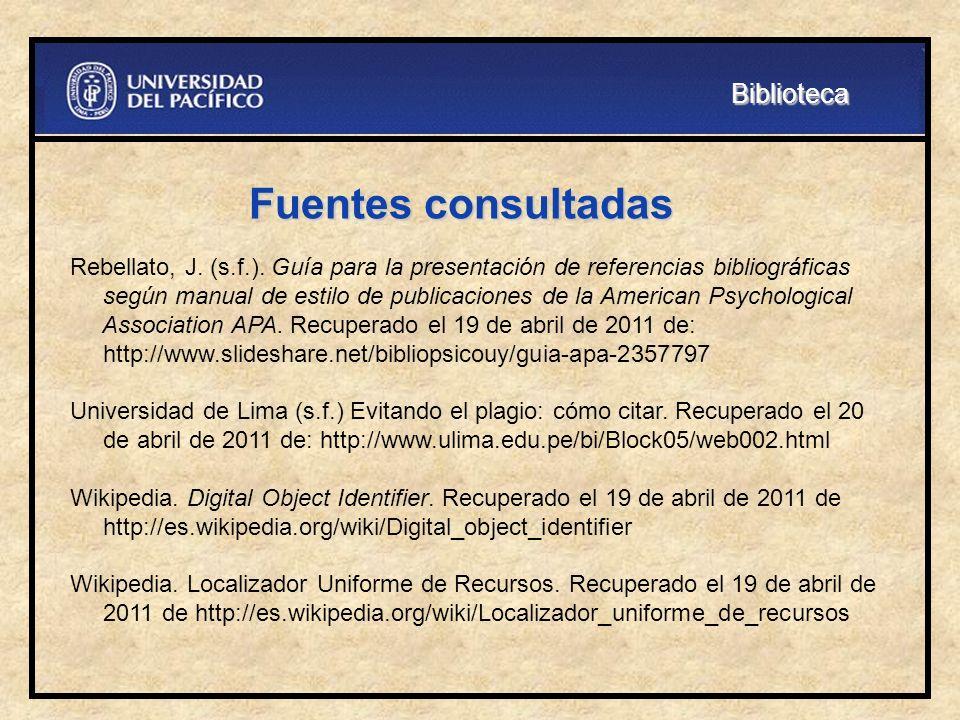 Fuentes consultadas Biblioteca