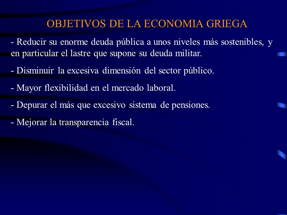OBJETIVOS DE LA ECONOMIA GRIEGA