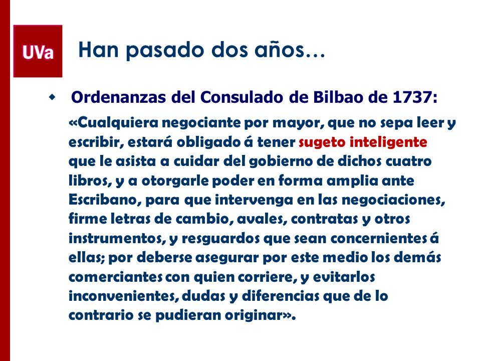 Han pasado dos años… Ordenanzas del Consulado de Bilbao de 1737: