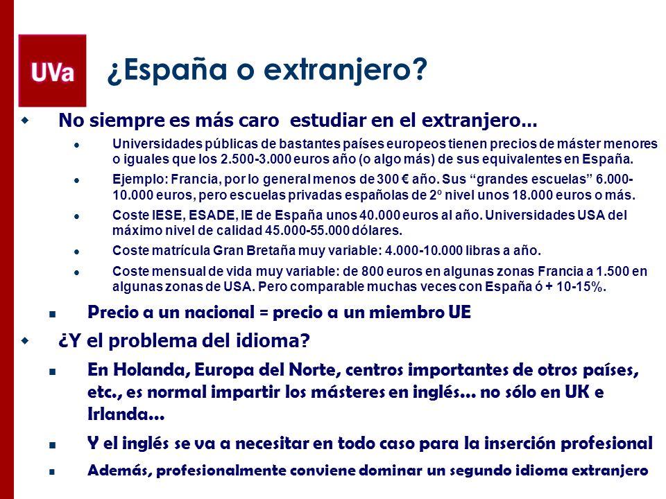 ¿España o extranjero No siempre es más caro estudiar en el extranjero...
