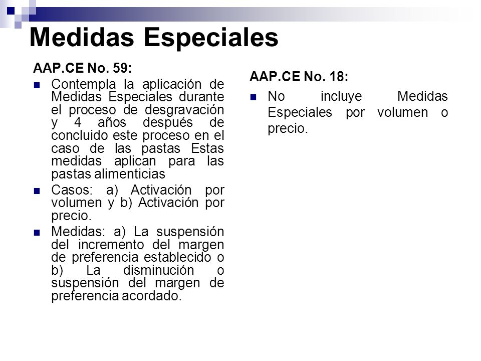 Medidas Especiales AAP.CE No. 59: AAP.CE No. 18: