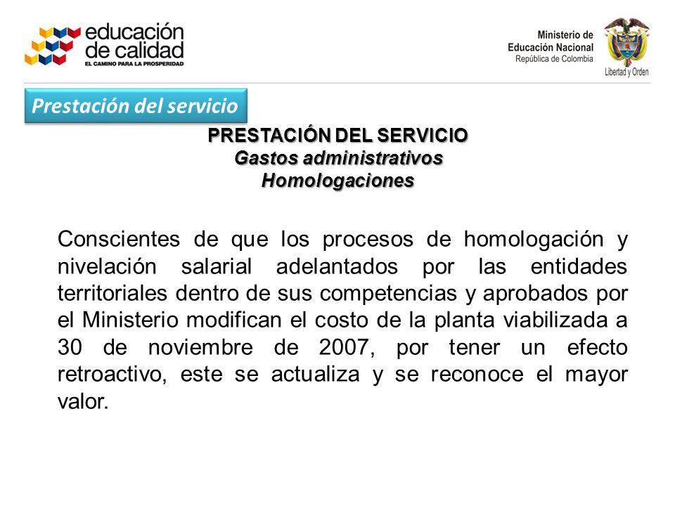 PRESTACIÓN DEL SERVICIO Gastos administrativos