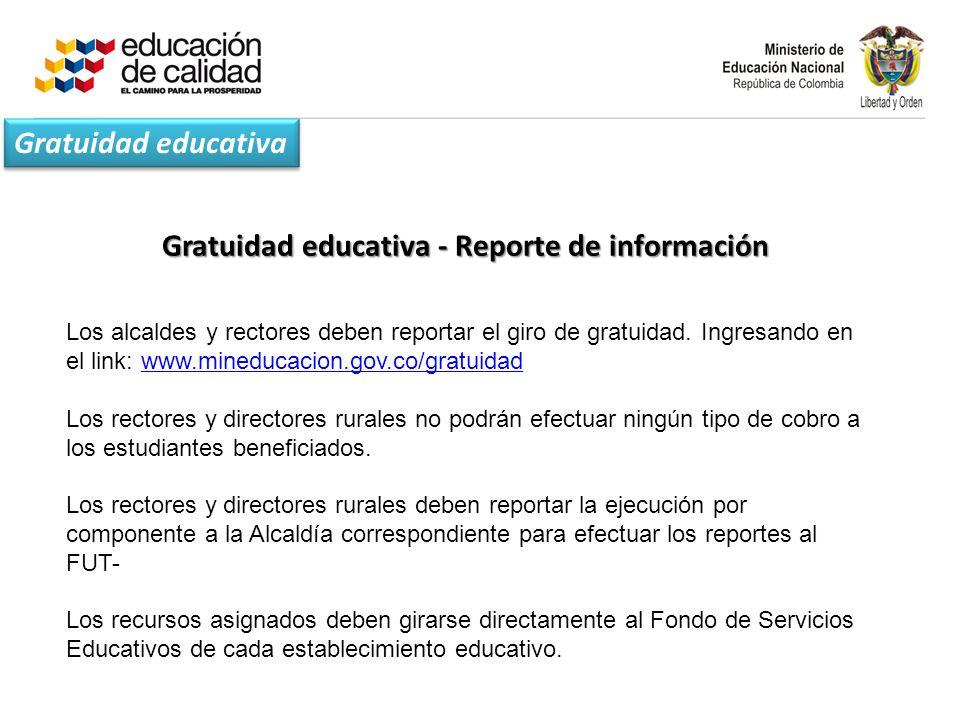 Gratuidad educativa - Reporte de información