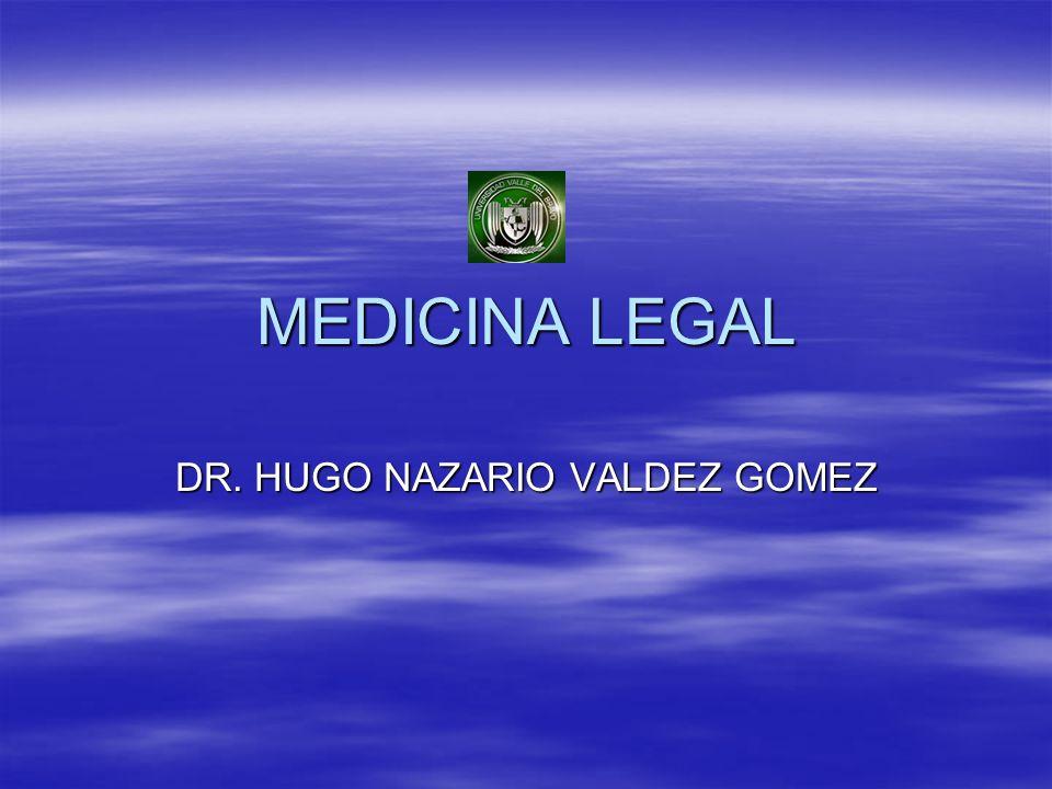 DR. HUGO NAZARIO VALDEZ GOMEZ