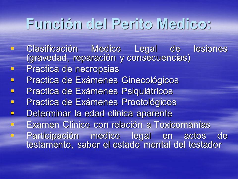 Función del Perito Medico: