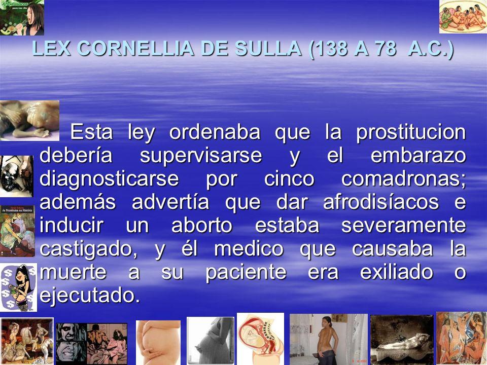 LEX CORNELLIA DE SULLA (138 A 78 A.C.)