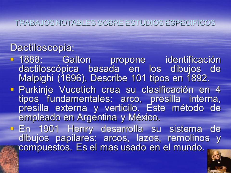 TRABAJOS NOTABLES SOBRE ESTUDIOS ESPECIFICOS