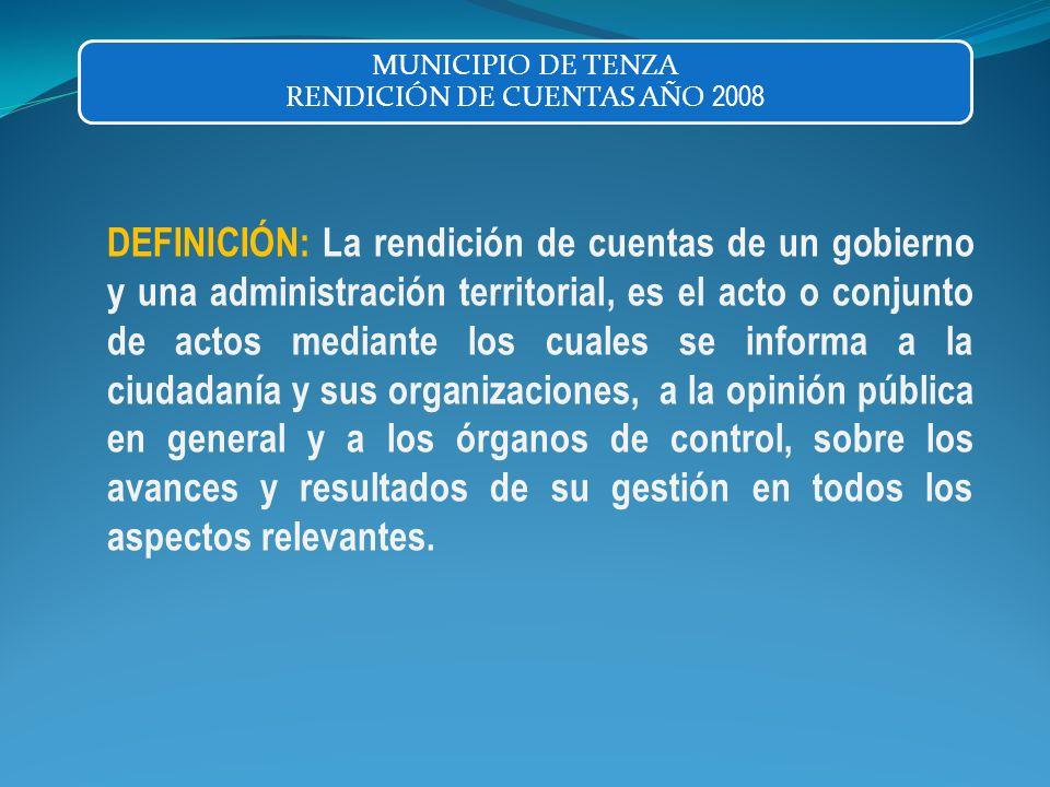 MUNICIPIO DE TENZA RENDICIÓN DE CUENTAS AÑO 2008