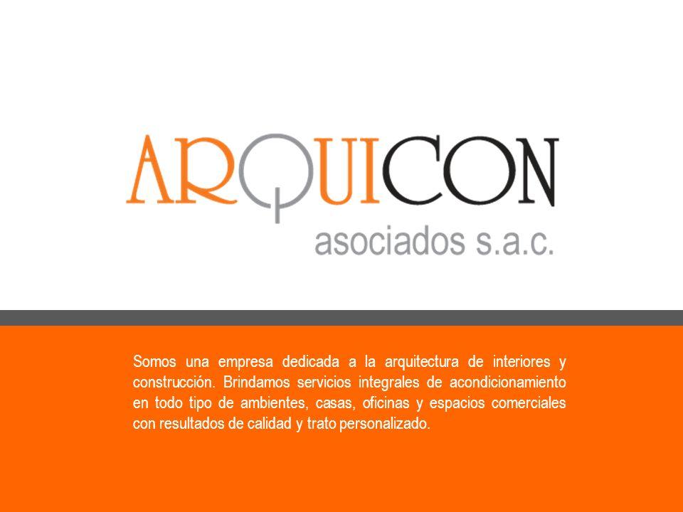 Somos una empresa dedicada a la arquitectura de interiores y construcción.
