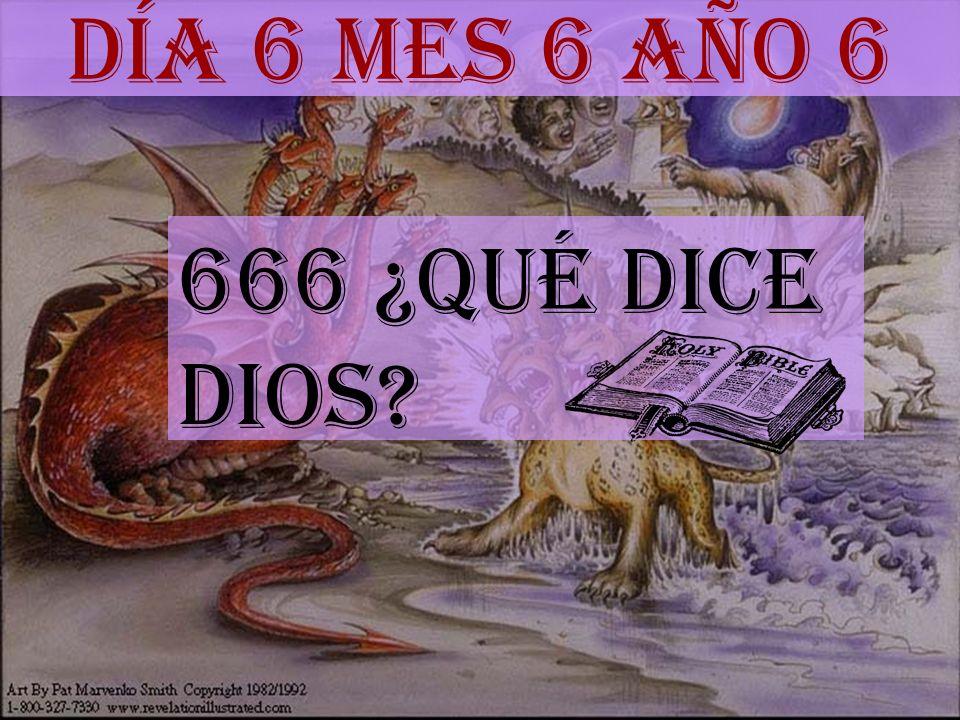 Día 6 mes 6 año 6 666 ¿Qué dice DIOS