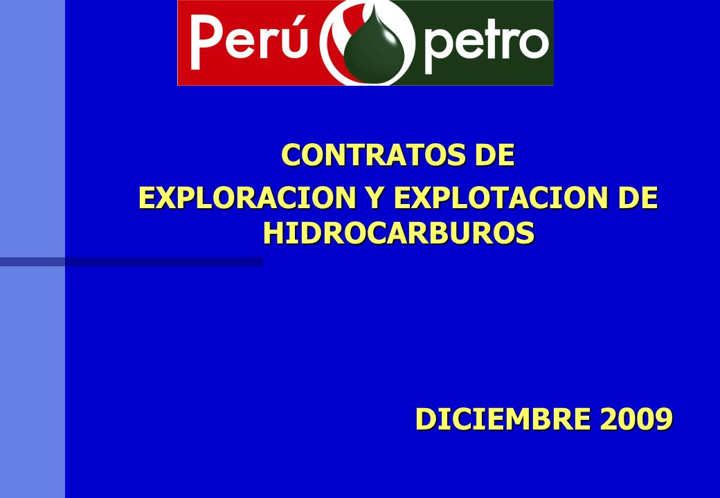 EXPLORACION Y EXPLOTACION DE HIDROCARBUROS