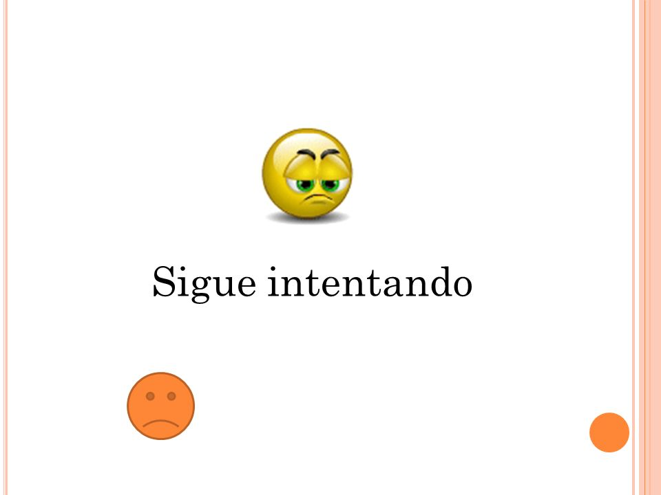 Sigue intentando