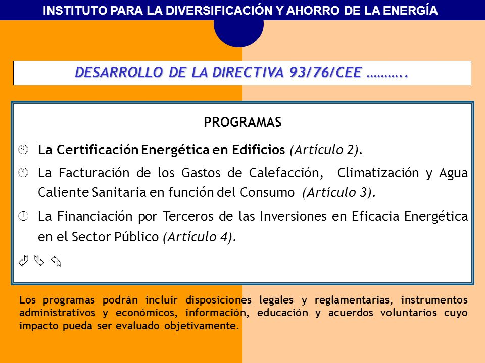 DESARROLLO DE LA DIRECTIVA 93/76/CEE ………..