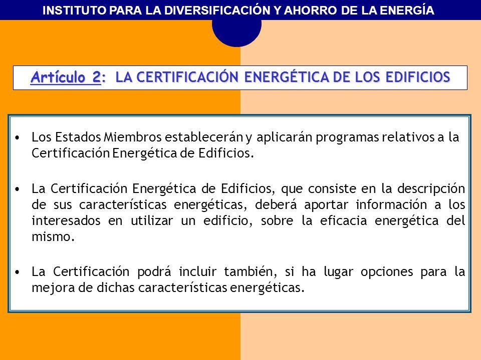 Artículo 2: LA CERTIFICACIÓN ENERGÉTICA DE LOS EDIFICIOS
