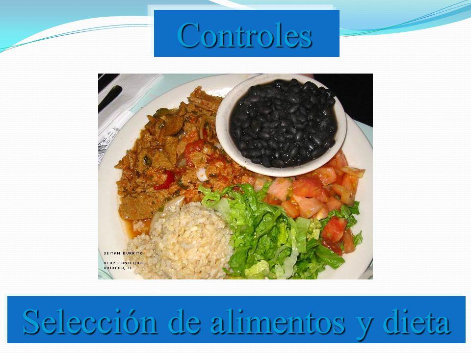 Controles Selección de alimentos y dieta