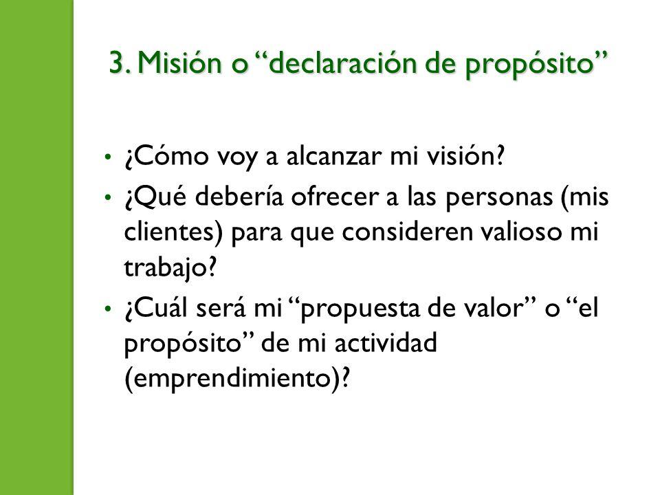 3. Misión o declaración de propósito