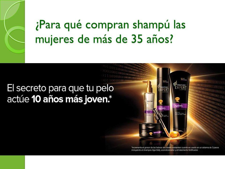 ¿Para qué compran shampú las mujeres de más de 35 años