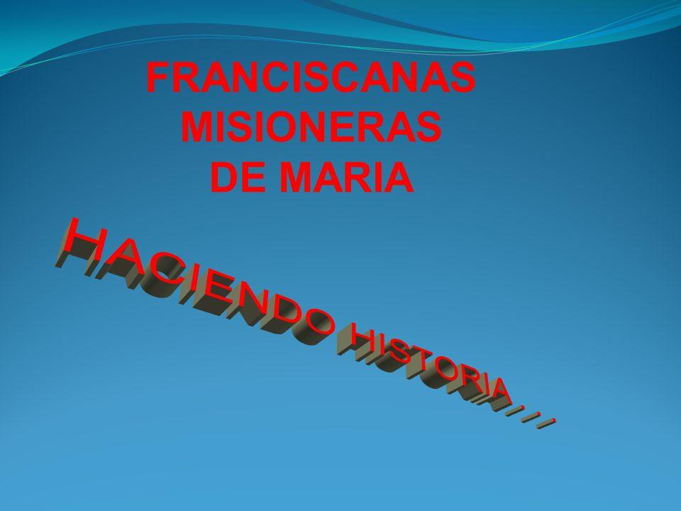 FRANCISCANAS MISIONERAS DE MARIA