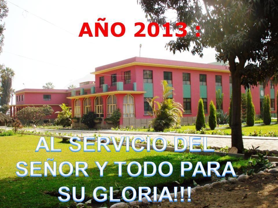AL SERVICIO DEL SEÑOR Y TODO PARA SU GLORIA!!!