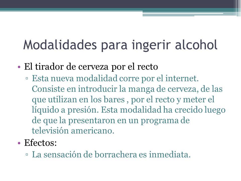 Modalidades para ingerir alcohol