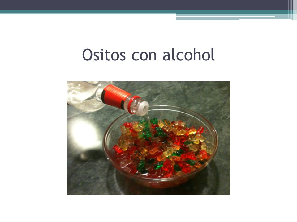 Ositos con alcohol