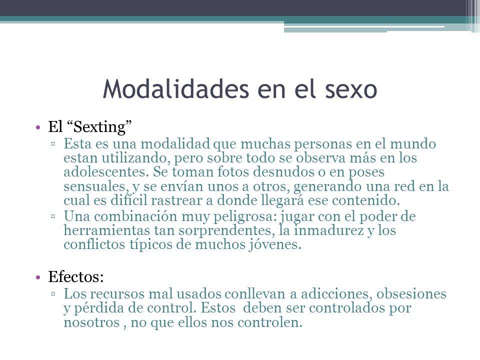 Modalidades en el sexo El Sexting Efectos: