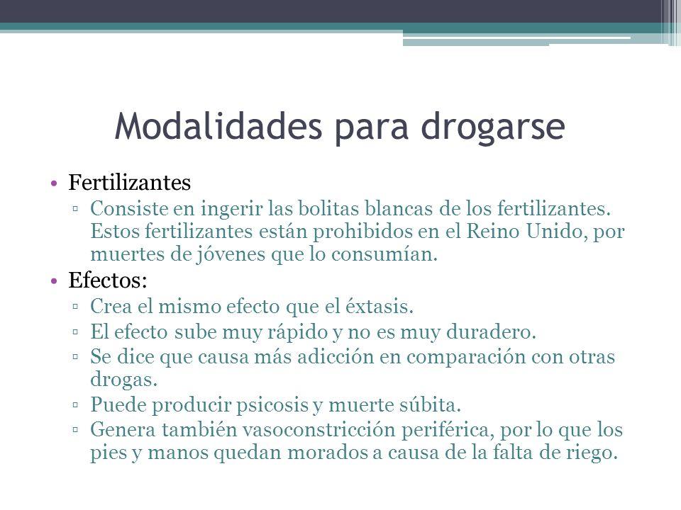 Modalidades para drogarse