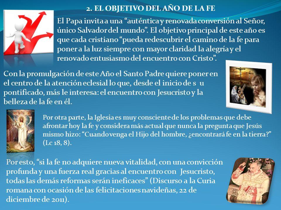 2. EL OBJETIVO DEL AÑO DE LA FE