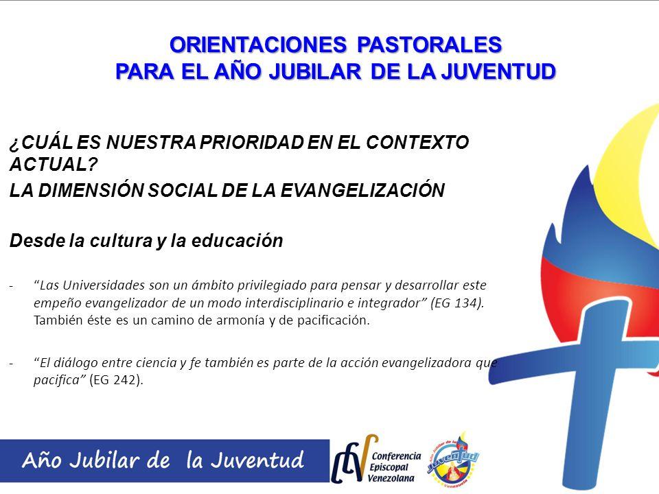 ORIENTACIONES PASTORALES PARA EL AÑO JUBILAR DE LA JUVENTUD