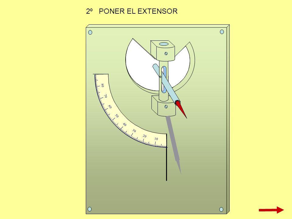 2º PONER EL EXTENSOR 10 20 30 40 50 60 70 80