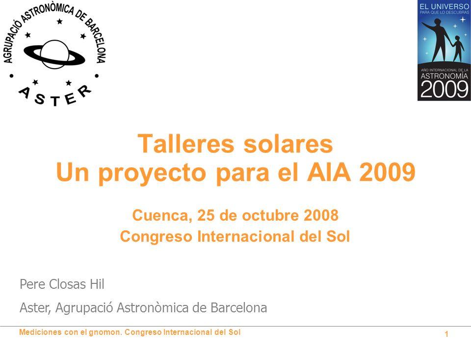Talleres solares Un proyecto para el AIA 2009