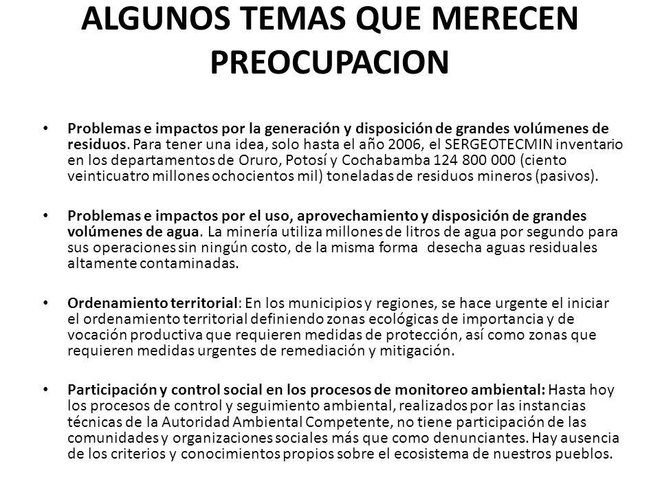 ALGUNOS TEMAS QUE MERECEN PREOCUPACION