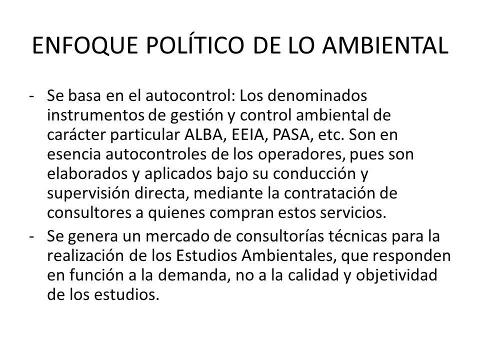 ENFOQUE POLÍTICO DE LO AMBIENTAL