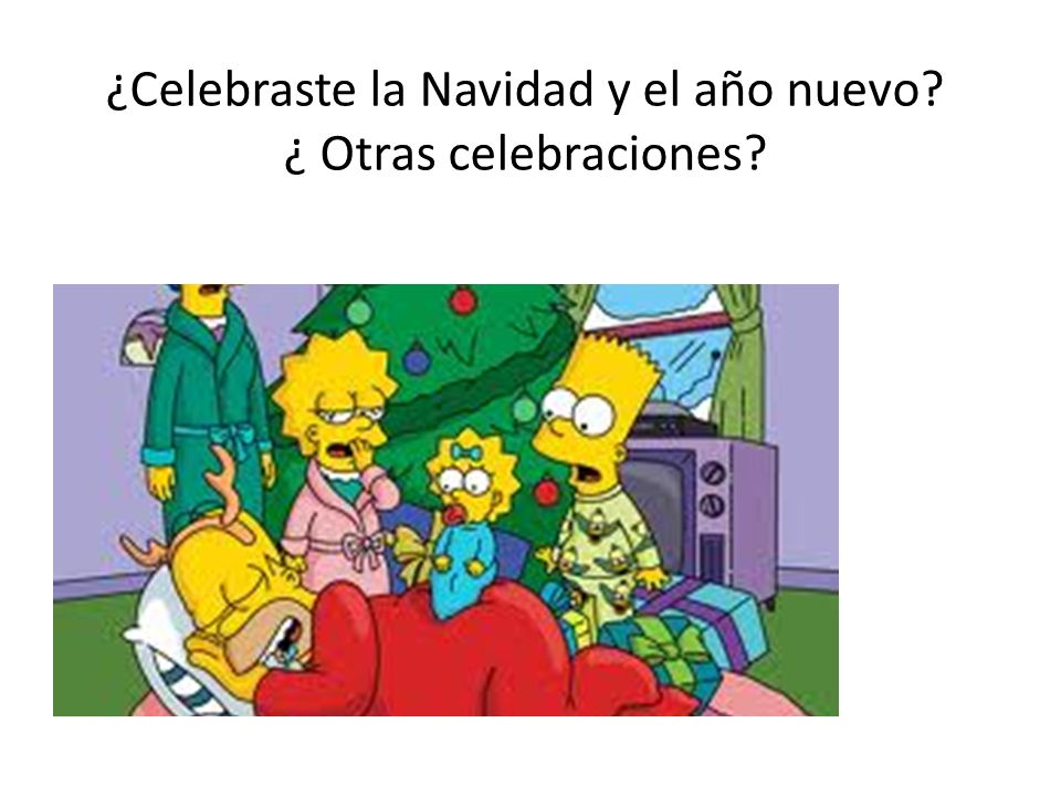 ¿Celebraste la Navidad y el año nuevo ¿ Otras celebraciones