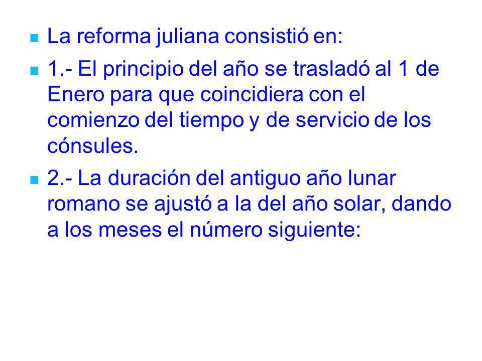 La reforma juliana consistió en: