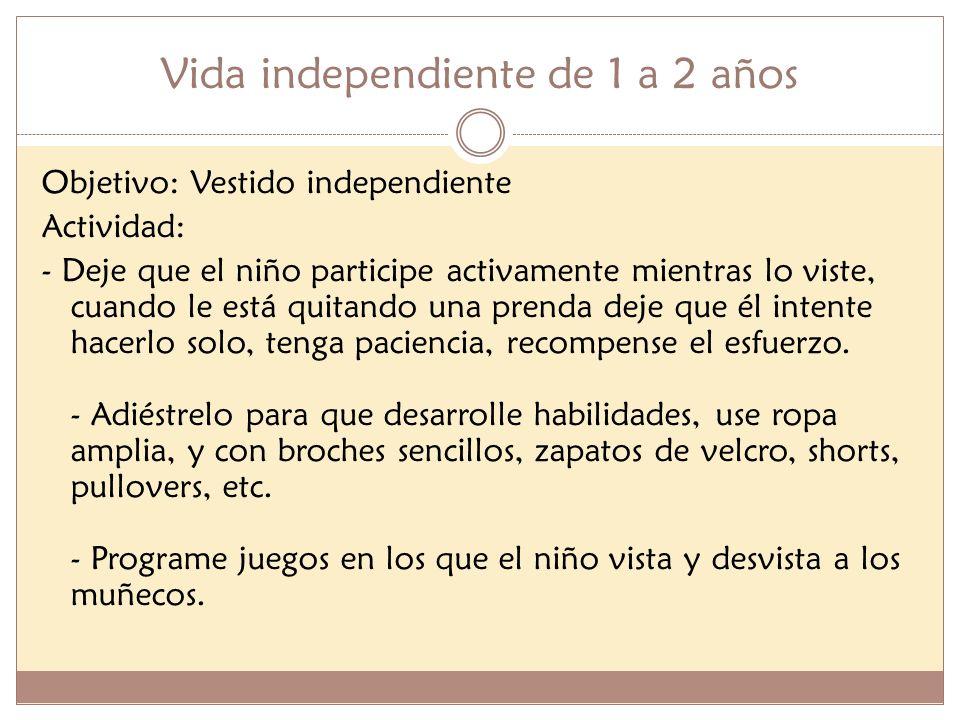 Vida independiente de 1 a 2 años