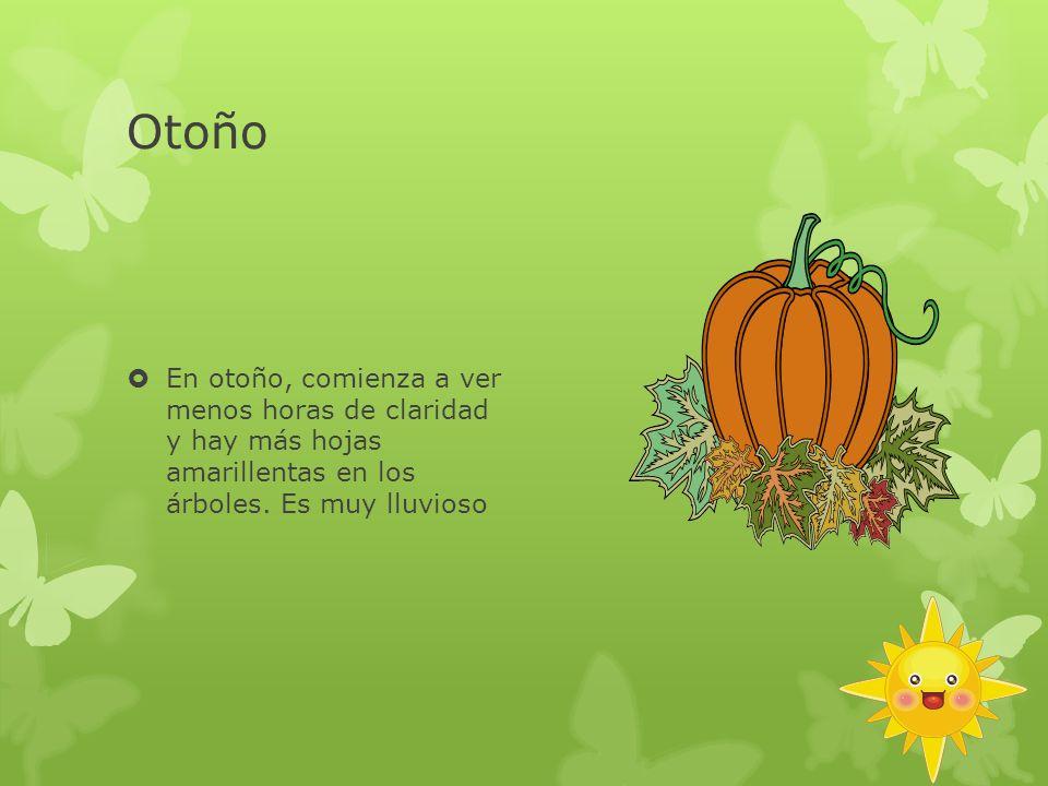 Otoño En otoño, comienza a ver menos horas de claridad y hay más hojas amarillentas en los árboles.
