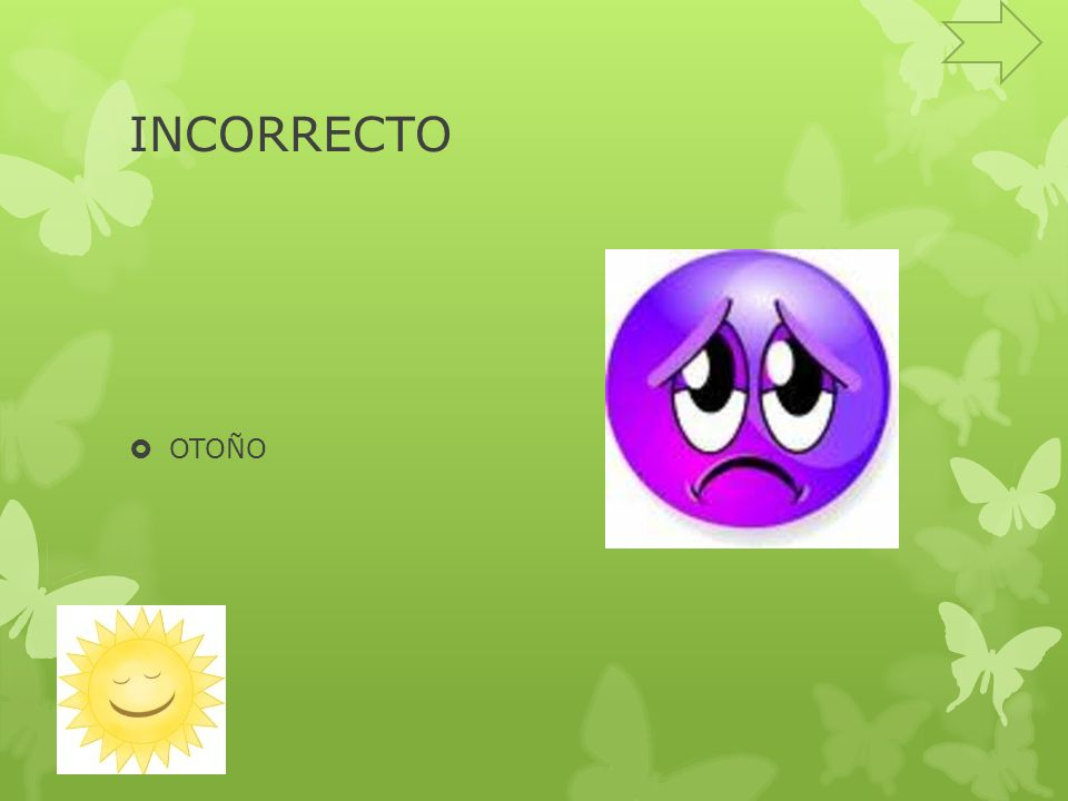 INCORRECTO OTOÑO
