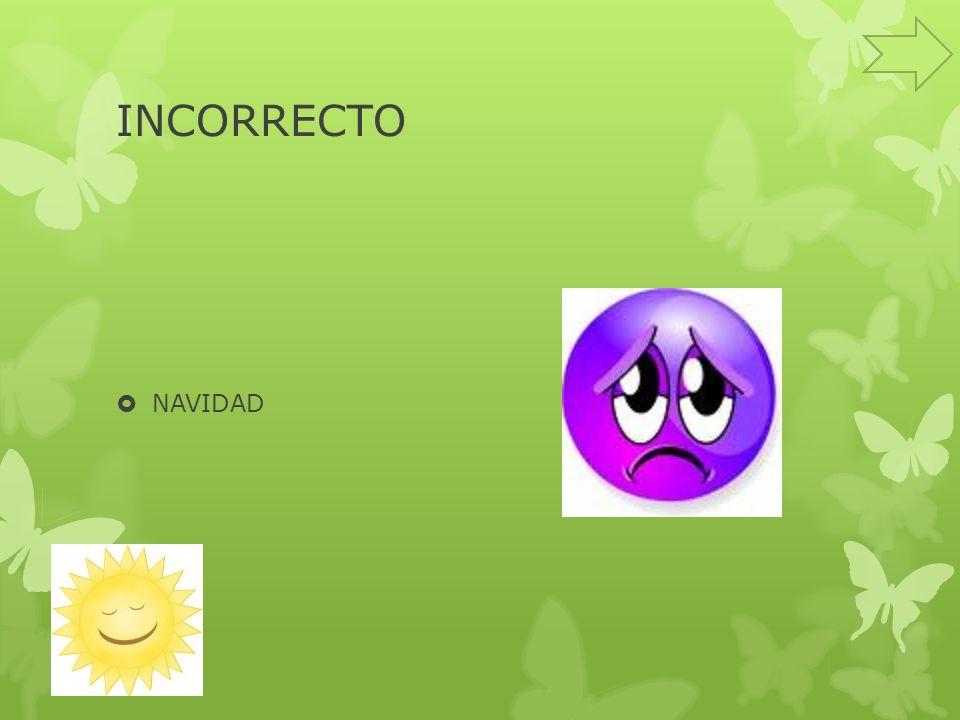 INCORRECTO NAVIDAD
