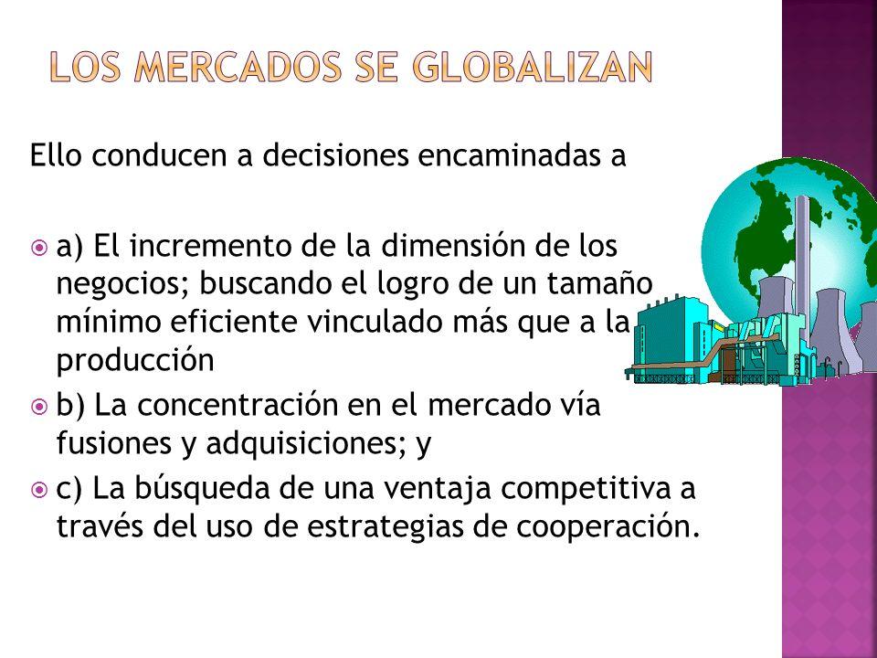 Los mercados se globalizan
