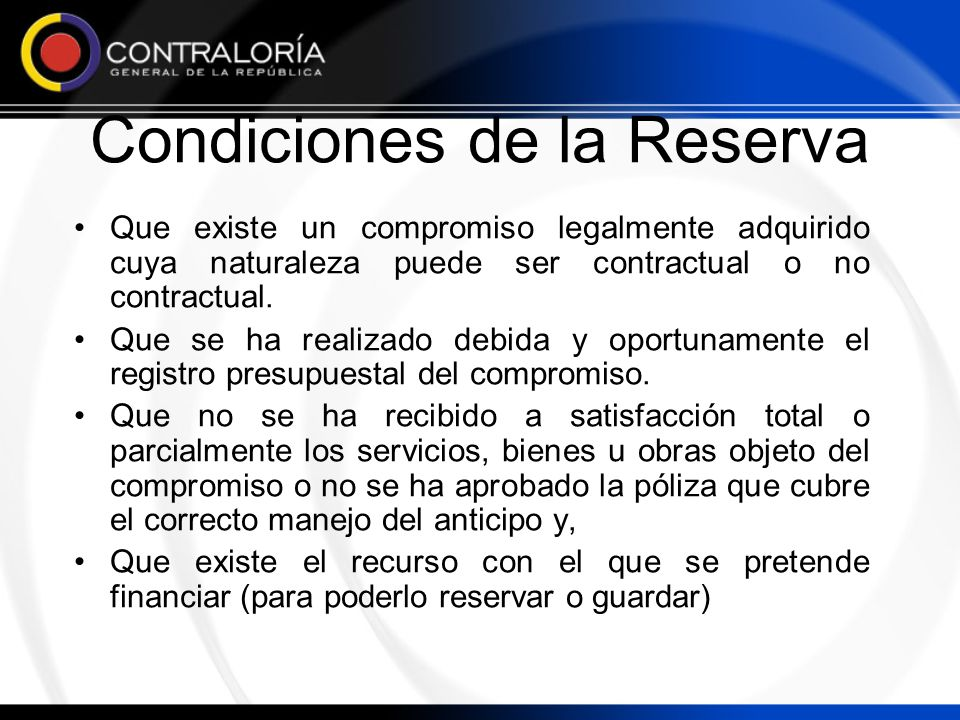Condiciones de la Reserva
