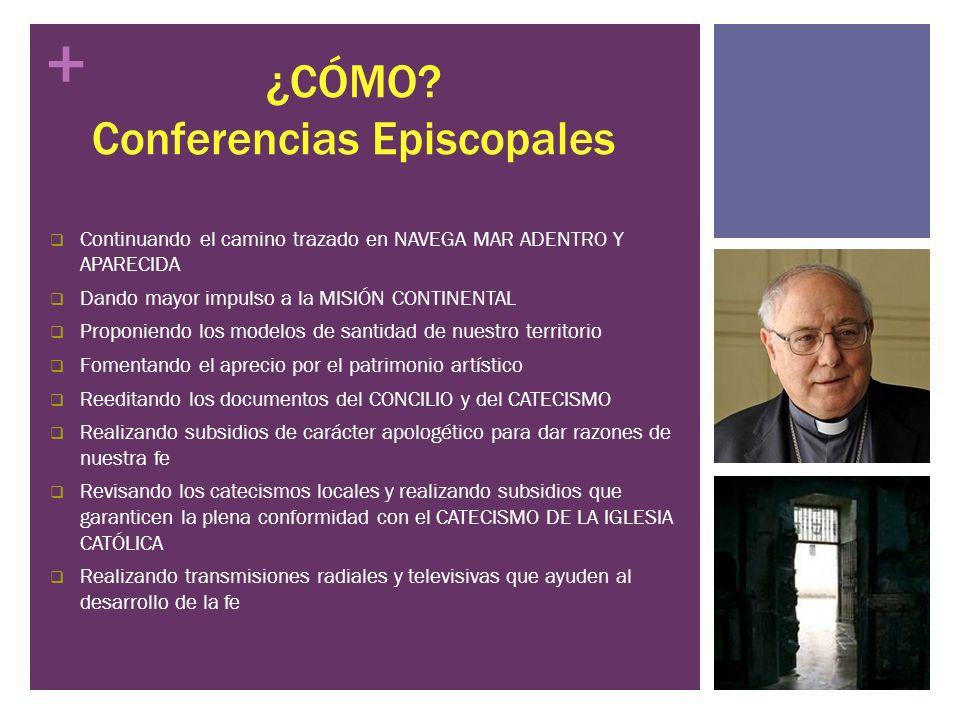 ¿CÓMO Conferencias Episcopales