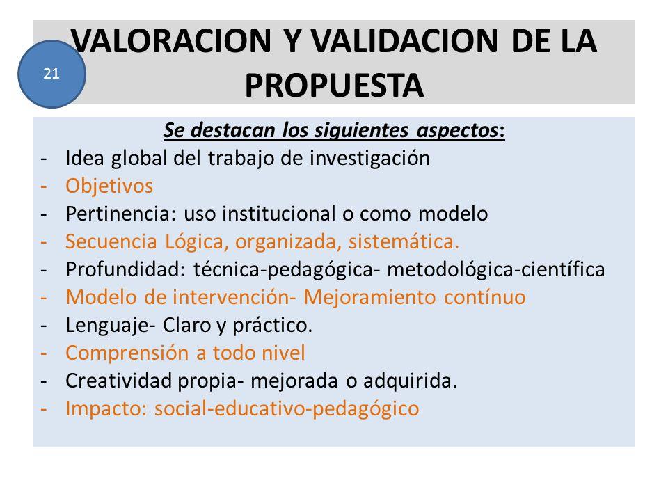 VALORACION Y VALIDACION DE LA PROPUESTA
