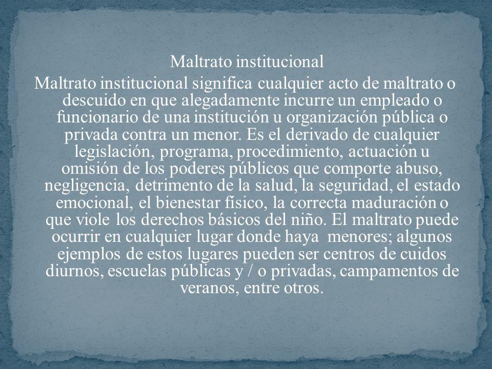 Maltrato institucional