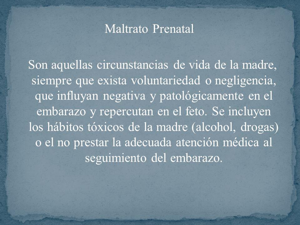 Maltrato Prenatal