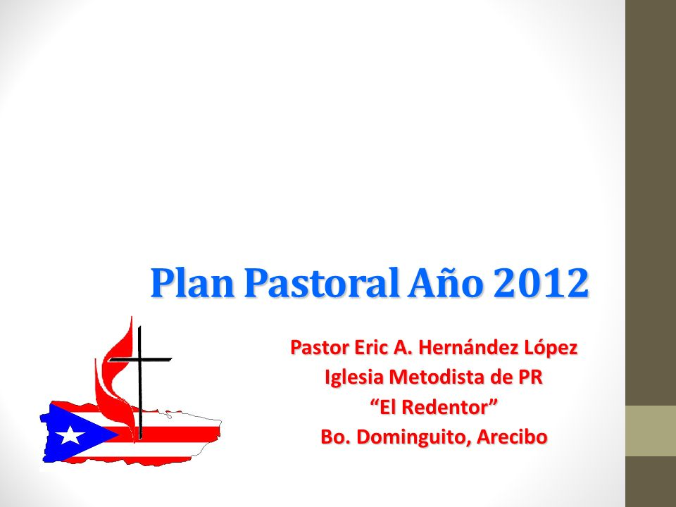 Pastor Eric A. Hernández López Iglesia Metodista de PR